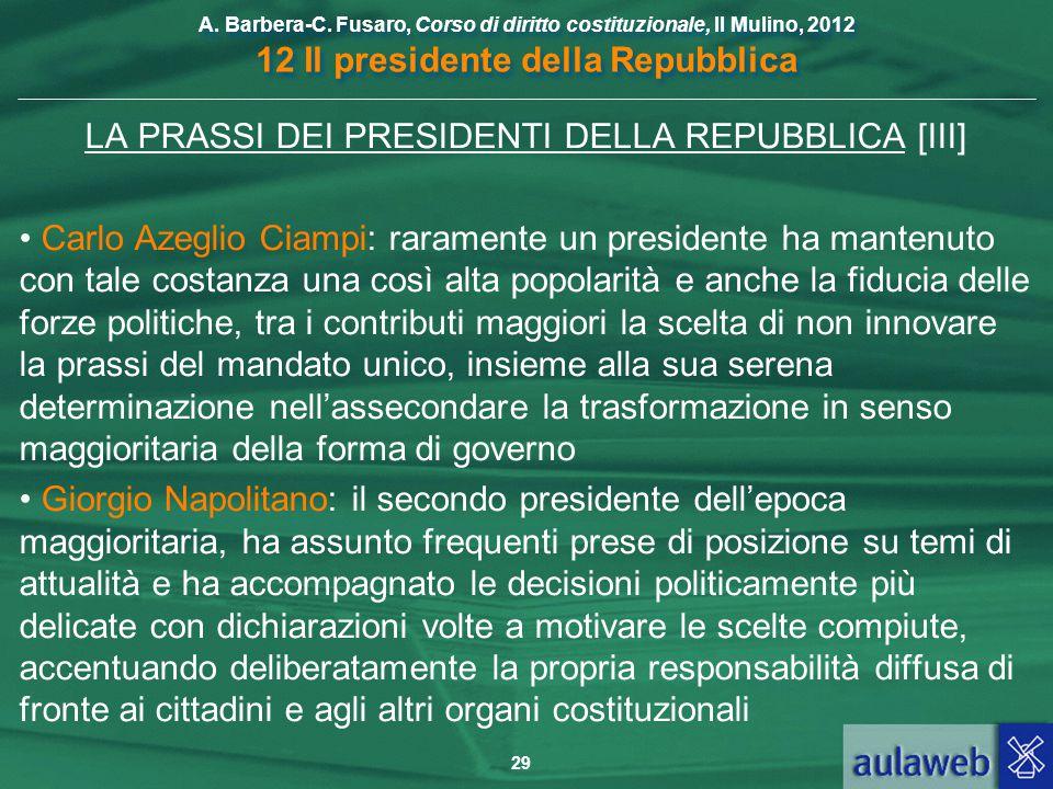 LA PRASSI DEI PRESIDENTI DELLA REPUBBLICA [III]